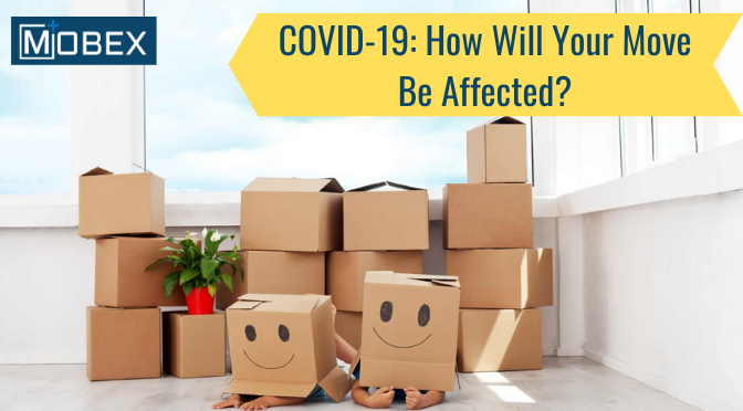 COVID-19: How Will Your Move Be Affected?